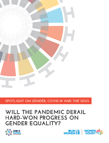 Spotlight on gender, COVID-19 and the SDGs Will the pandemic derail progress on gender equality