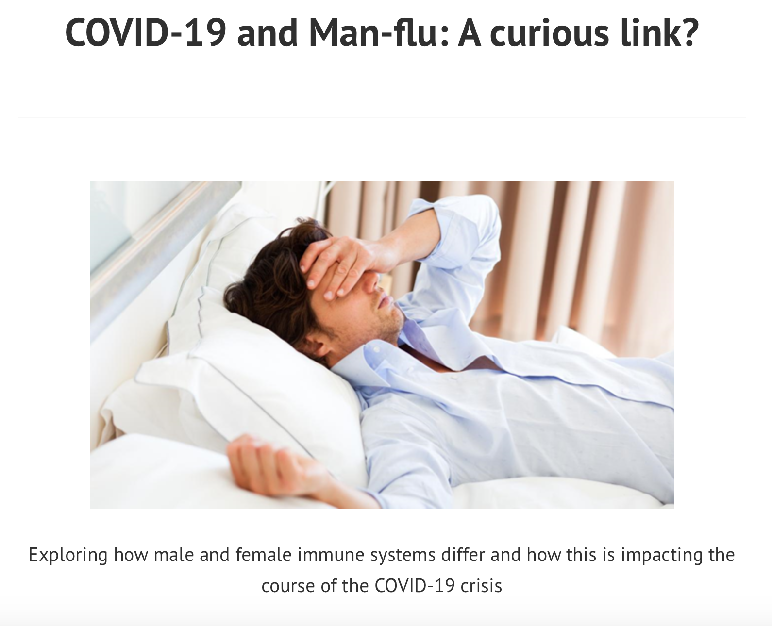 COVID-19 and Man-flu A curious link