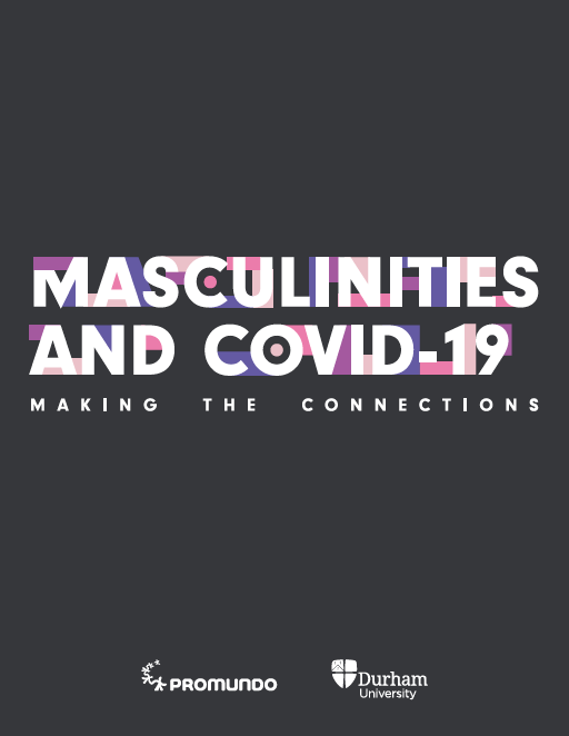 Masculinities and COVID-19- Making the Connections