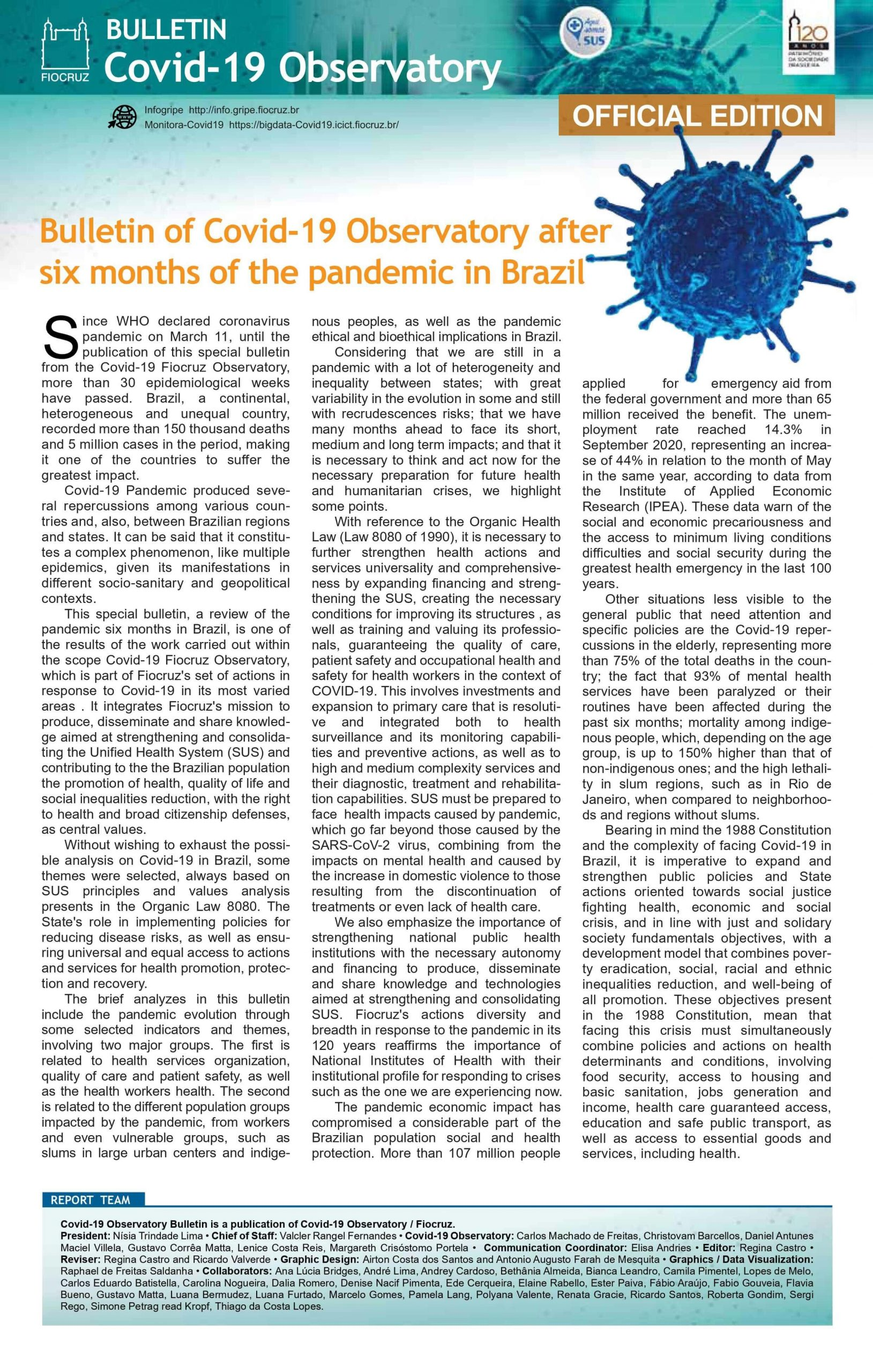 After six months of the COVID-19 pandemic in Brazil