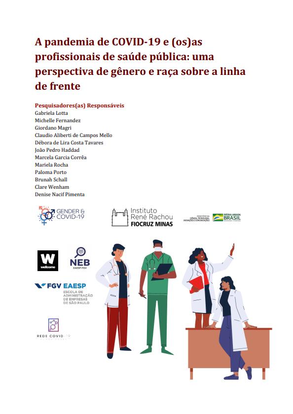 A pandemia de COVID-19 e (os)as profissionais de saúde pública uma perspectiva de gênero e raça sobre a linha de frente
