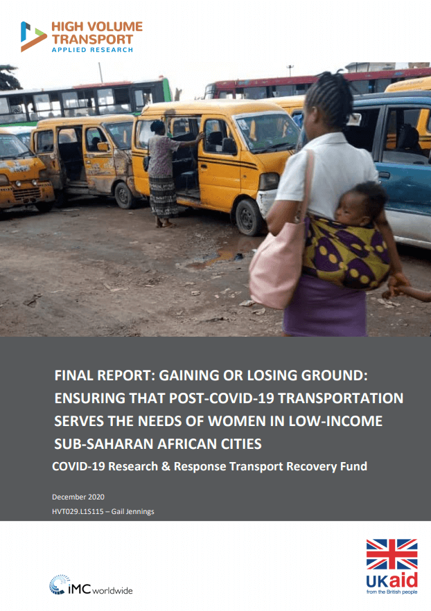 Gaining or losing ground: Ensuring that post-covid-19 transportation serves the needs of women In low-income Sub-saharan African cities